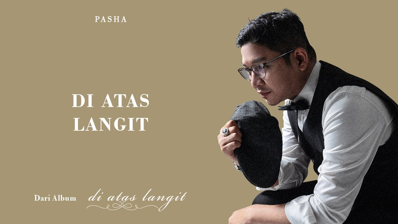 Pasha Ungu Rilis Album Solo Bertajuk Di Atas Langit